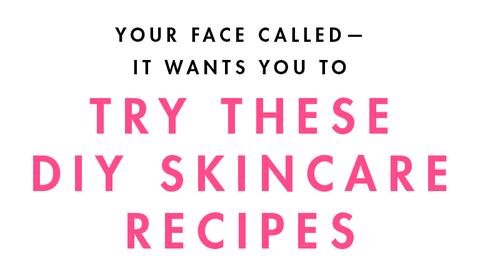 diy skin recipes